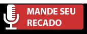 MANDE SEU RECADO